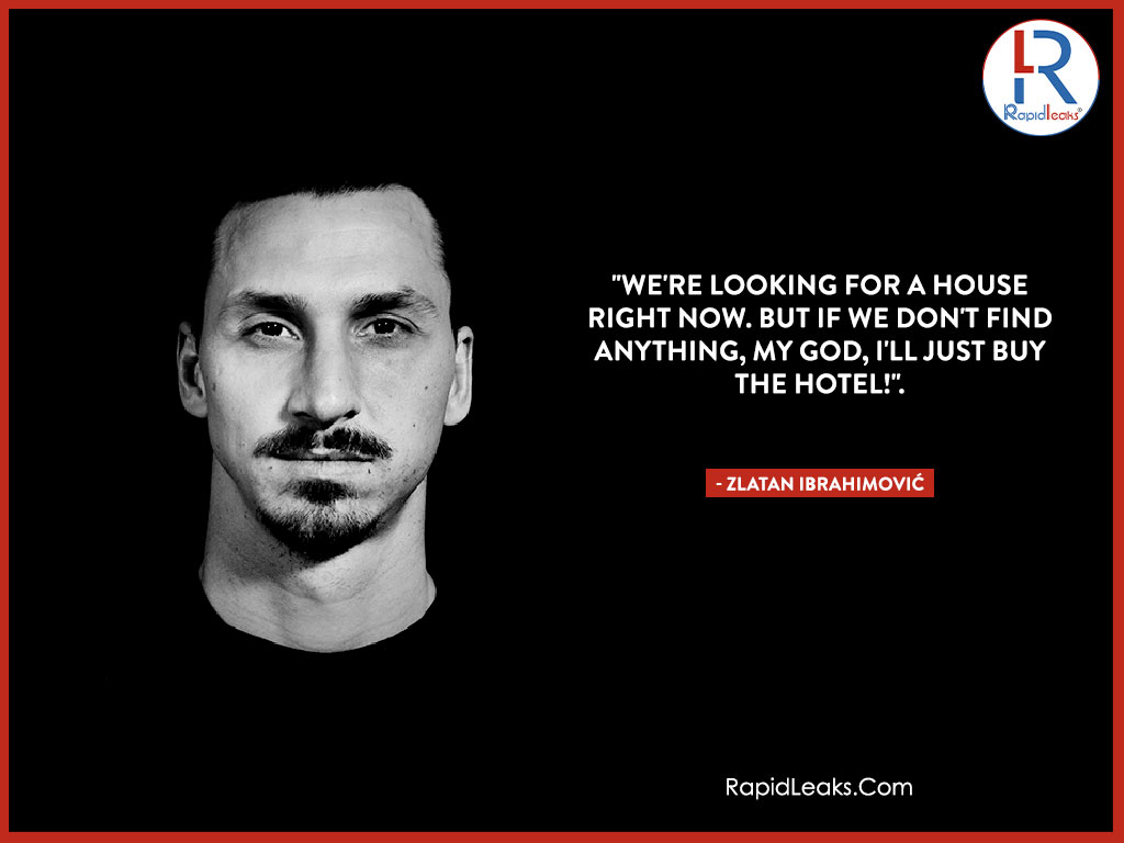 Zlatan Ibrahimović Quotes 5 - RapidLeaks
