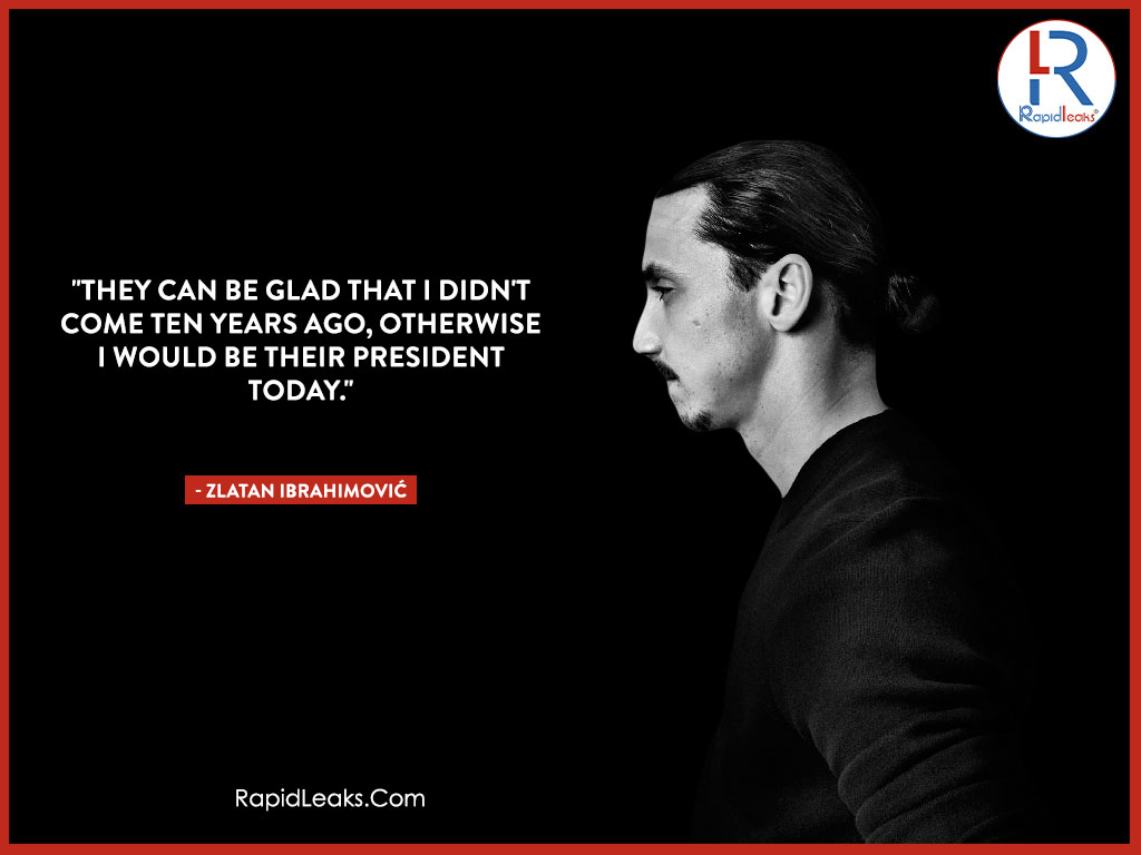 Zlatan Ibrahimović Quotes 7 - RapidLeaks