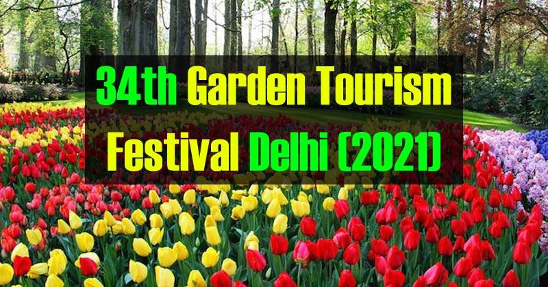 Garden Tourism Festival Delhi (2021)